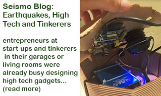 Seismo Blog: Earthquakes, High Tech and Tinkerers: Click for more